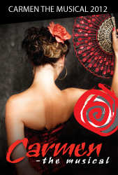 Carmen - the musical 2012